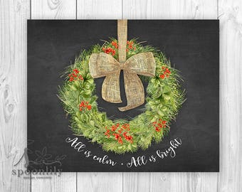 All Is Calm All Is Bright Farmhouse Holiday Decor w Wreath, Christmas Decoration, Silent Night Christmas Sign, Holiday Art Print or Canvas