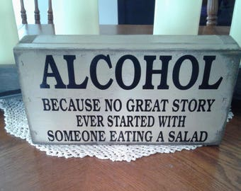Alcohol Great Story - Box Sign