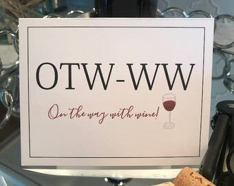 "Funny ""On the Way With Wine Card"""