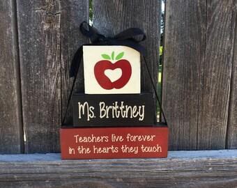 Teacher appreciation blocks-Teachers live forever in the hearts they touch, Teacher Gift, Teacher wood blocks