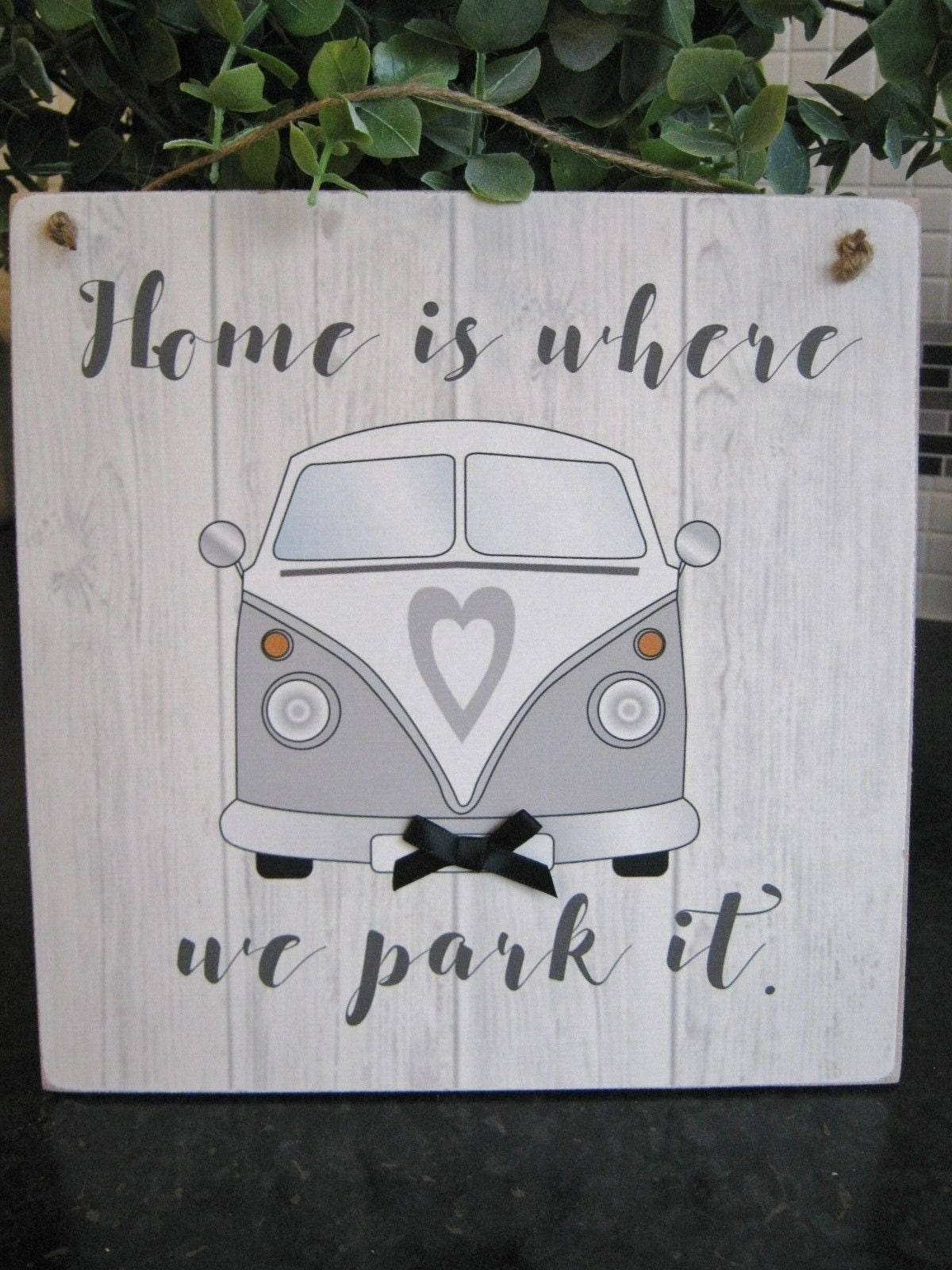 Vw Quote Vw Camper Van Where We Park It Quote Wall Plaque Rustic Wood Gift