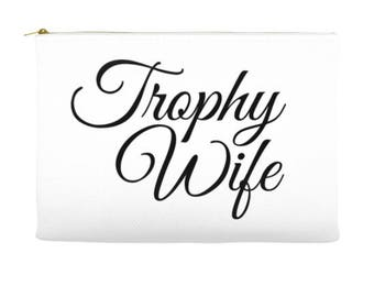 Trophy Wife Makeup Pouch