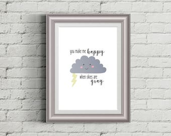 You Make Me Happy When Skies are Gray My Sunshine Weather Kids Printable Wall Art Poster Nursery Decor Baby Shower Gift INSTANT DOWNLOAD