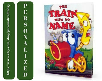 Train Book The Train With No Name J.W. Dixon Hardcover Personalized Children's Fiction Story Hero Trains Book Gifts Kids Child Ages 2 to 8