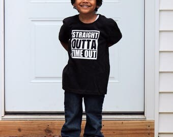 Straight Outta TimeOut Shirt for Little Boys and Girls, Time Out Top, Shirts with Sayings, Straight Outta time out, Trendy Shirt