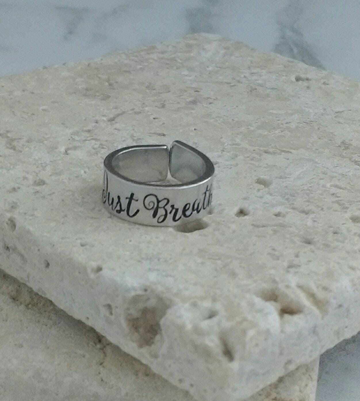 Just breathe ring - handstamped cuff ring. Made to order and comes in small medium and large.