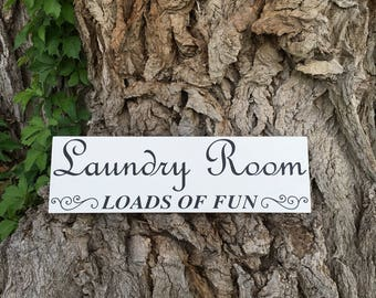 Laundry Room Sign, Loads of Fun Wood Sign, Laundry Sign, Laundry Room Decor, Farmhouse Decor Wooden Signs, Mud Room Signs, Mudroom Decor