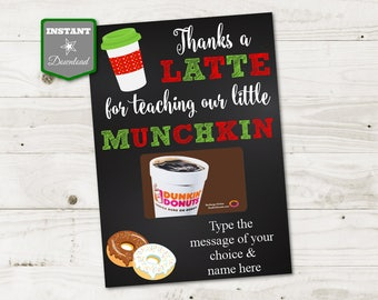 INSTANT DOWNLOAD Printable Christmas 5x7 Thanks a Latte for Teaching Our Munchkin Gift Card Holder / Christmas Shop / Item #3068