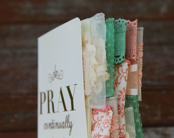 Pray Continually Altered Journal