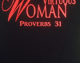 Virtuous Woman T-Shirt © 2017. All Rights Reserved.