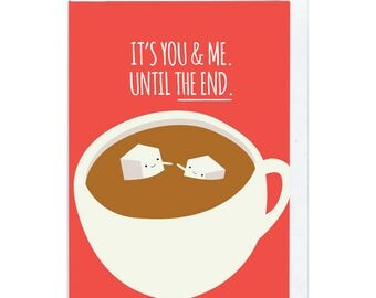 Until The End Greeting Card