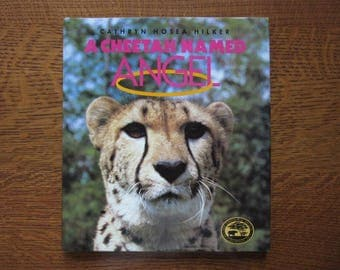 A Cheetah Named Angel, Hilker, Signed Note, 1992, Vintage Children's Book,Cincinnati Zoo,Big Cat,Conservation,Endangered Species,Educational