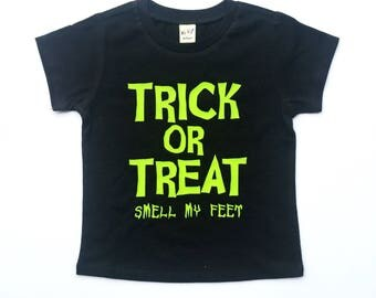 Trick or Treat (Smell My Feet) Tee for infants, toddlers, children