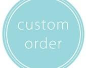 Custom order for Patti
