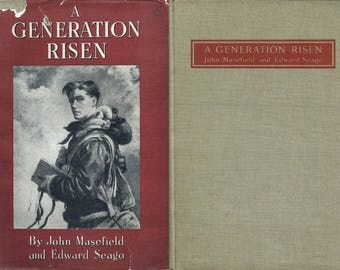 Military Poetical Books - A Generation Risen - Second World War Poems By John Masefield - Drawings By Edward Seago - 1st Edition 1942.