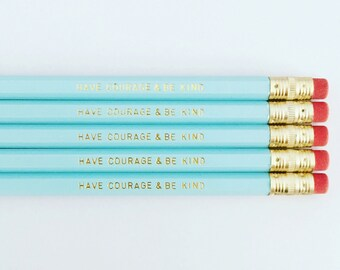 Have Courage And Be Kind Pencil Pack