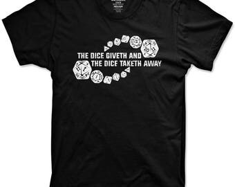 The dice giveth and the dice taketh away shirt funny dungeons and dragons tshirts graphic tees dnd dice shirts roll the dice Black