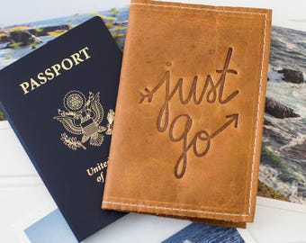 Personalized Just Go Embossed Leather Passport Cover, Travel Wallet, Passport Case, Leather Travel Accessory, Graduation Gift | The Earhart