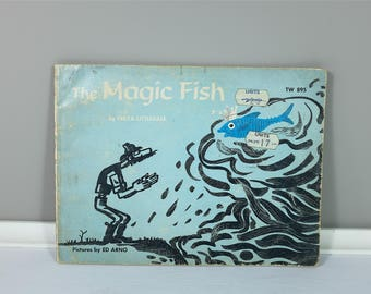 Vintage children book, The Magic Fish 1967 by Freya Littledale, Pictures by Ed Arno, Scholastic Book Services Edition