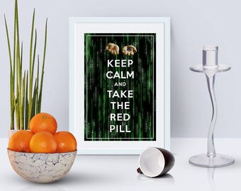 4x6 printable card inspired by The Matrix, Keep calm and take the red pill, instant download, motivational prints, digital cards