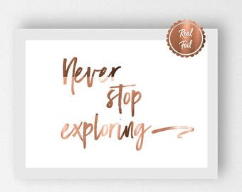 7 DAY SALE 15% OFF Copper Travel Print // Never stop exploring // Inspirational Travel Art // Copper travel poster // Explore // Wanderlust