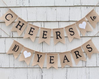 Cheers to 10 Years Banner, 10th Wedding Anniversary, 10th Anniversary Decorations, 10 Years Loved, 10th Anniversary Banner, 10 Years Blessed
