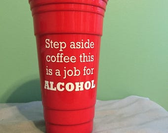 32oz Plastic Solo Cup with vinyl decal