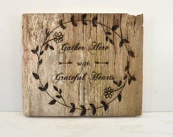 Gather Here Barnwood Sign