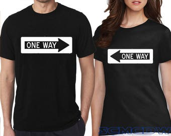 Couple Tshirt One Way Valentines Couple Tee Shirt Traffic Sign Funny T-Shirt