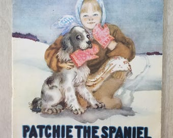 """Vintage Children's Story """"Patchie the Spaniel"""" Soviet Childrens Library Foreign Languages Publishing House"""