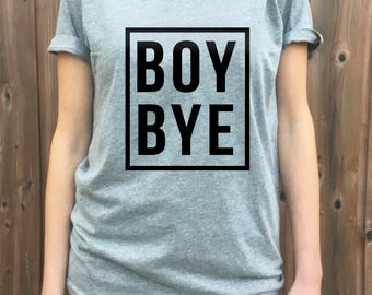 Boy Bye t-shirt, Beyonce Tee v-neck shirt. Super comfy mom tee,  tshirt, funny movie tee