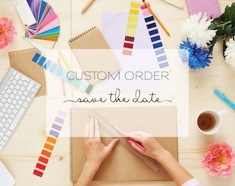 Custom Design - Save the Date Invite - Invitation Design - Custom Save the Date - Unique Invitation - Save the Date - Custom Invitations