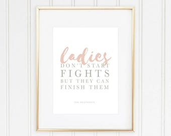 Ladies Don't Start Fights But They Can Finish Them Digital Print | Disney Aristocats Marie Quote | DIY Home Decor | Instant Download