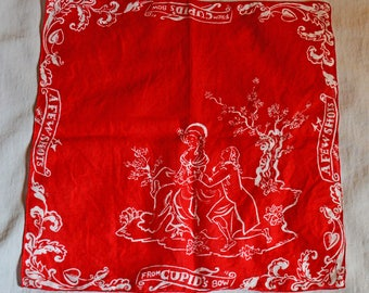 Vintage Handkerchief - Valentine's Day, Courting Couple, 'A Few Shots From Cupid's Bow', Red and White