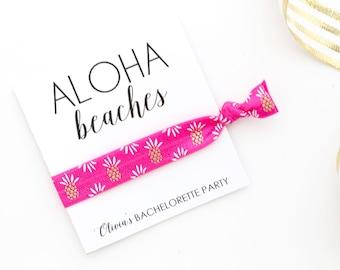 Aloha Beaches Bachelorette Party Hair Ties - Aloha Beaches - Aloha Hair Ties - Pineapple Hair Ties - Pineapple Bachelorette Party