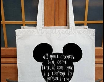 Disney - Mickey Mouse - All your dreams Can Come True, If You Have The Courage to Pursue Them  - Canvas Tote Bag, Grocery Bag, Shopping Bag