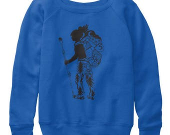 Hiker Girl Hand Drawn design Women's slouchy sweatshirts All sizes available in 3 colors