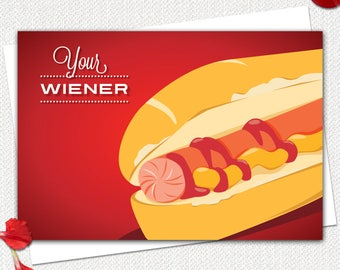 Dirty Valentine Card, Funny Valentine Card, Dirty Anniversary Card, Funny Card for Him, Hot Dog, Love Your Wiener, Penis Humor