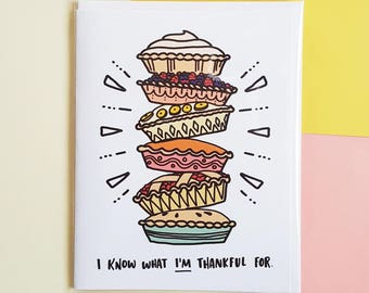 Grateful for Pie Greeting Card