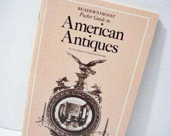 Readers Digest Pocket Guide To American Antiques Vintage 1974