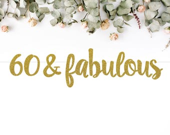 60 & FABULOUS (S7) - birthday banner / sixty / 60th party / photobooth / backdrop / decoration / sign