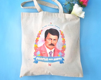 "Ron Swanson ""People are Idiots"" Cotton Tote Bag - Parks and Recreation (Nick Offerman) - Classyburd"