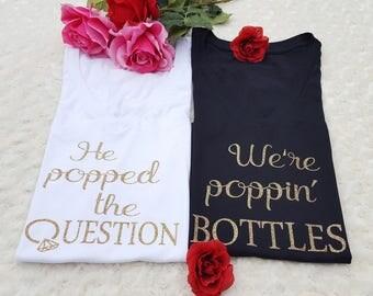 popped question, popping bottles, summer bride, bachelorette party set, bridal shower set, bridal shirts, bachelorette shirts, glitter bride