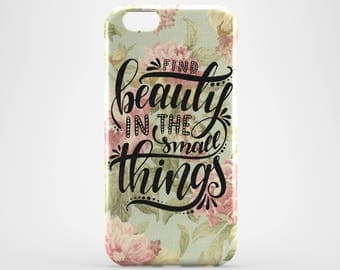 Floral iPhone 8 Plus Case Flower iPhone X Case Quote iPhone 7 Plus iPhone 6 Case iPhone 7 iPhone SE Case iPhone 5 Galaxy S8 Case Phone Cover