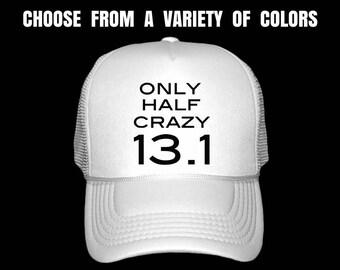 Running Hat. Marathon Hat. Run Cap. Runner Hat. Half Marathon. 13.1. 26.2. Only Half Crazy 13.1.