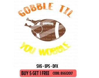Football Turkey SVG - turkey svg - Gobble til you wobble svg - svg - Cut File - HTV - Cameo - Cricut - Digital Download -