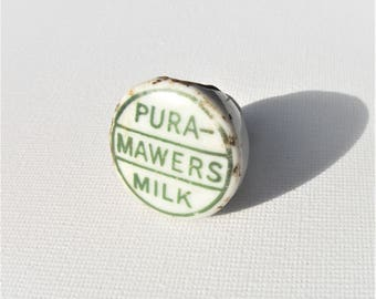 Vintage Milk Bottle Stopper. Pura Mawers Milk. Ceramic bottle top. Mansfield Nottingham bottle. 1940s 1930s Dairy bottle. Milk Bottle top