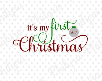 It's My first Christmas svg, Christmas Svg, Digital Cutting File, SVG, DXF