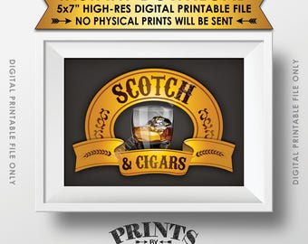 "Scotch and Cigars Sign, Scotch & Cigars Sign,  Man Cave, Scotch Sign, Birthday Retirement Wedding, PRINTABLE 5x7"" Instant Download Sign"