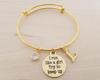 I Run Like A Girl Try To Keep Up Bangle  - Gold Adjustable Bangle  -  Personalized Initial Bracelet - Swarovski Crystal Birthstone Jewelry